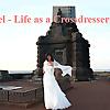 Rachel - Life as a Crossdresser