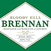 Bloody HELL Brennan – London