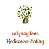 Eat Pray Love Food Blog – Rediscover Eating