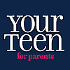 Your Teen Magazine For Parents
