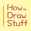 How to Draw Stuff