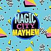 Magic City Mayhem