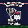 The Fantasy Football Fanatics Podcast