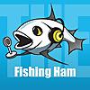 Fishing Ham