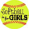 Softball is for Girls