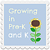 Growing in Pre-K and K