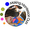 Making Montessori Ours | Our Montessori Home School in the Making