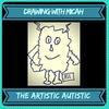 The Artistic Autistic - Positive Autism!