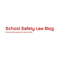 School Safety Law Blog News and Information for School Safety