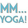 MM...Yoga! - Blog