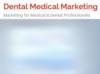 Dental Medical Marketing   Marketing for Medical & Dental Professionals