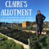 Clairesallotment's Blog | Sharing hints, tips and gardening triumphs!