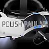 Polish Paul VR Your PSVR dude