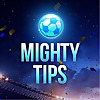 Mighty Tips
