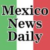 Mexico News Daily — The latest news from Mexico