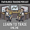 Two Blokes Trading   Learn to Trade Online