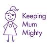 Keeping Mum Mighty Blog