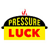 Pressure Luck