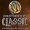 Countdown To Classic   A World of Warcraft Classic Podcast