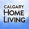 Calgary Home Living | Calgary Home Magzine