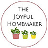 The Joyful Homemaker | Christian Homemaker
