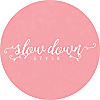 Slow Down Style Blog