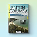 British Columbia Magazine | Geographic and Travel Magazine