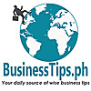Business Tips Philippines | Business Owners and Entrepreneurs' Guide
