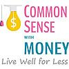 Common Sense With Money Blog