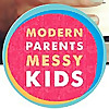 Modern Parents Messy Kids