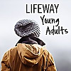 LifeWay Young Adults | Christian Blog for College Students