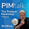 PIMtalk | The product marketing podcast