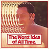 The Worst Idea Of All Time Podcast
