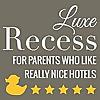 Luxe Recess Magazine | Luxury Family Travel Magazine