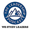 The Leadership Podcast | We Study Leaders