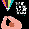 The Big Wedding Planning Podcast