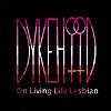 Dykehood: On Living Life Lesbian