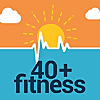 40 plus Fitness Podcast