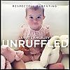 Janet Lansbury Unruffled | Respectful Parenting Podcast