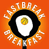 Fastbreak Breakfast NBA Podcast