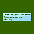 LaLay kids Tv   Picture Coloring for Kids ABCs Learn Colors