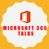 Microsoft 365 Talks