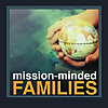 Mission-Minded Families with Ann Dunagan