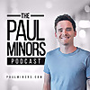 The Paul Minors | Productivity, Business & Self-Improvement Podcast