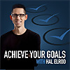 Achieve Your Goals with Hal Elrod | Podcast on Inducing Productivity