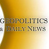 Geopolitics and Daily News