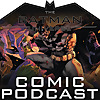 The Batman Universe Comic Podcast