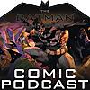 The Batman Universe Comic Podcast