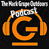 The Mark Grupe Outdoors Podcast