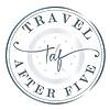 Travel After Five Blog